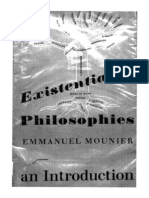 MOUNIER, Emmanuel. Existentialist Philosophies - An Introduction