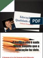 Educação & Qualidade de Vida