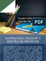 Pós-graduação em Supervisão Escolar e Gestão de Projetos - Grupo Educa+ EAD