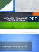 MICROSOFT PROJECT EN EL CONTROL DE OBRAS.pptx