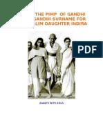 Nehru the Pimp of Gandhi Stole Gandhi Surname for His Muslim Daughter Indira