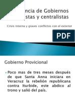Alternancia de Gobiernos Federalistas y Centralistas $Historia$