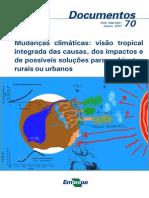 Mudancas Climaticas - Visao Tropical Integrada Das Ausas Dos Impactos e de Possiveis Solucoes Para