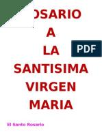 Rosario a La Santisima Virgen Maria