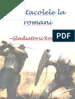 Spectacolele la romani ~Gladiatorii Romei~