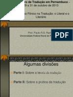 Palestra O Universo Fônico na TRadução III Encontro de Tradutores em Pernambuco 2013