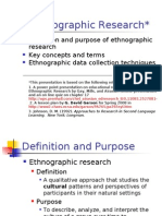 Ethnographic Approach