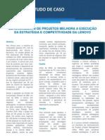 GERENCIAMENTO DE PROJETOS MELHORA A EXECUÇÃO DA ESTRATÉGIA E COMPETITIVIDADE DA LENOVO