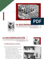 LA DESCENTRALIZACIÓN y el crecimiento de la ciudad moderna
