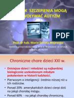 Autyzm i Szczepienia - Prof Maria Dorota Majewska