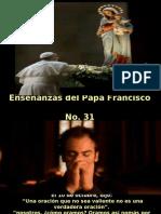 Enseñanzas del Papa Francisco - Nº 31