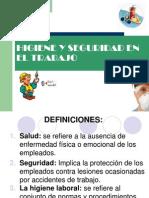 HIGIENE Y SEGURIDAD EN EL TRABAJO.ppt