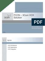 FCCN – 3Com VCX Solution