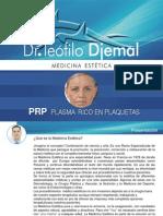 PRP (Plasma Rico en Plaquetas /// Platelet-Rich Plasma)... Teófilo Djemal Medicina Estética
