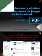 Cómo bloquear o eliminar_invitaciones_facebook.pptx