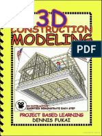 3D Construction Modeling- Project Based Learning by Dennis Fukai