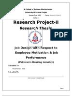 Job Design w.r.t. Employee Motivation and Job Performance