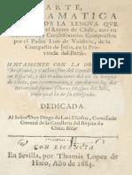 1684 - Luis de Valdivia - Arte y gramática general de la lengua que corren en todo el Reyno de Chile