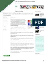 Como Resetar a Senha Do Windows Com Um Live CD Do Linux _ Dicas e Downloads