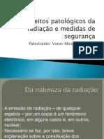 Efeitos patológicos da radiação e medidas de segurança