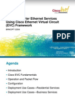 BRKOPT-2204 - Building Carrier Ethernet Services Using Cisco Ethernet Virtual Circuit (EVC) Framework