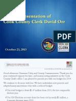 David Orr, Cook County Clerk, 2014 Budget Presentation