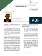POZUECO ROMERO, J. M. (2011). Psicópatas Integrados Versus Psicópatas Criminales. Serpientes Vestidas de Traje (COPEX)