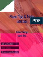 Fluent tips and tricks