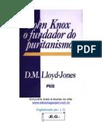 12861677 John Knox o Fundador Do Puritanismo d m Lloydjones