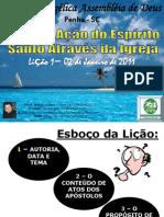 EBD-2011-LIÇÃO-1-Atos-dos-Apóstolos.ppt