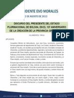 DISCURSO DEL PRESIDENTE DEL ESTADO PLURINACIONAL DE BOLIVIA, EN EL 137 ANIVERSARIO DE LA CREACIÓN DE LA PROVINCIA GRAN CHACO 12.08.2013_0
