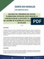 """DISCURSO DEL PRESIDENTE DEL ESTADO PLURINACIONAL DE BOLIVIA, EN EL INICIO DE LA CONSTRUCCIÓN DE LA ESTACIÓN """"EL LIBERTADOR"""" DEL SISTEMA DE TELEFÉRICOS LA PAZ-EL ALTO, CURVA DE HOLGUÍN  16.08.2013"""