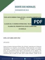 DISCURSO DEL PRESIDENTE MORALES EN LA CLAUSURA DEL VI CONGRESO DE GAS Y ENERGÍA STC 22.08.2013