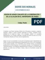 Discurso del Presídete Morales en la Sesión de Honor conjunta de la Gobernación y la Alcaldía en el aniversario de Pando 11.10.2013