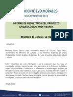 Discurso del Presidente Morales, durante el Informe de resultados del Proyecto Arqueológico Wiñay Marka Ministerio de Culturas, La Paz 08.10.2013