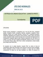"""DISCURSO DEL PRESIDENTE MORALES EN LA ENTREGA DE LA UNIDAD EDUCATIVA """"JUANCITO PINTO"""" EN CBBA. 30.09.2013"""
