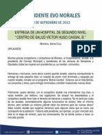 DISCURSO DEL PRESIDENTE MORALES EN LA ENTREGA DE HOSPITAL VÍCTOR HUGO CASSAL B. EN MONTERO 19.09.13