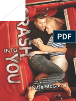 Crash Into You by Katie McGarry - Chapter 1 Excerpt