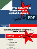 El Cartel Durante La Durante El Gobierno de La Unidad Popular en Chile - Gaston Domenech Gomez