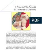 Is There a Real Santa Claus and Other Controversial Questions