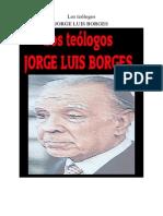 Borges, Jorge Luis - Los Teólogos