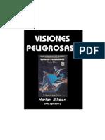 Ellison, Harlan - Visiones Peligrosas I