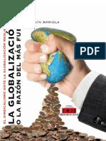 La Globalización o la razón del más fuerte-Joaquín Arriola