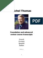 MT Michel Thomas French German Spanish Italian Review Courses Transcripts