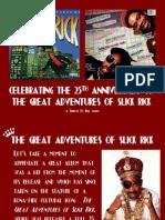 Great Adventures Slick Rick Tribute