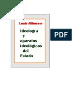 Ideologia y Aparatos Ideologicos Del Estado Louis Althusser