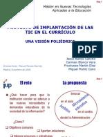 PROYECTO DE IMPLANTACIÓN DE LAS TIC EN EL CURRÍCULO UNA VISIÓN POLIÉDRICA