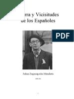 Zugazagoitia Julian - Guerra Y Vicisitudes De Los Espa±oles