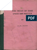 The Triad of Time Space and Matter - J.K. Jalali