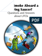 Can I Smoke Aboard a Flying Saucer